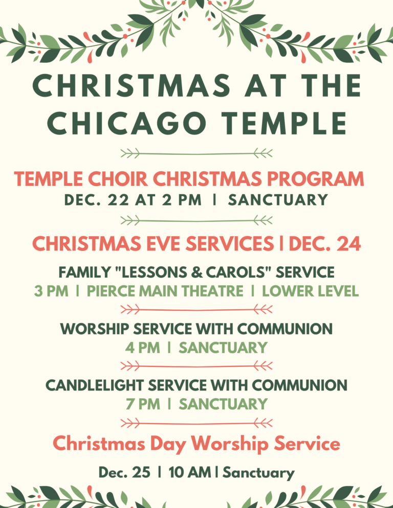 Celebrate Christmas At The Chicago Temple The Chicago Temple